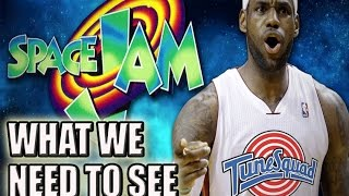 7 Things That Need To Happen In Space Jam 2