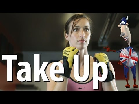Take Up | Phrasal Verbs | Learn English