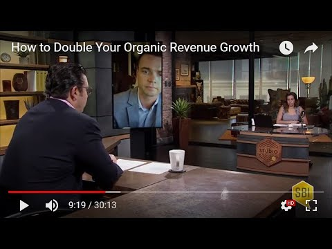 How to Double Your Organic Revenue Growth