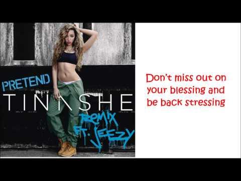Tinashe ft. Young Jeezy, Asap Rocky - Pretend Remix (lyrics)