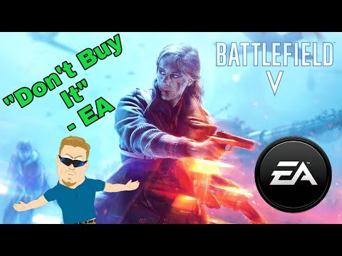 Battlefield 5 : Woke Edition - DON'T ATTACK YOUR CUSTOMERS