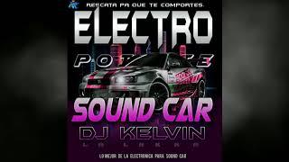 Electro Sound Car 2020 Djkelvin