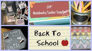 Back To School: Diy Notebooks/ Locker Supplies Thumbnail