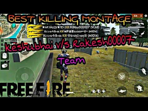 Freefire Best Kills Montage Keshubhai V/S Rakesh00007 Team BEST MP40 USER