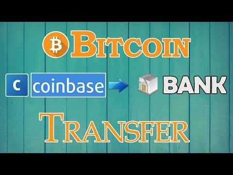 BITCOIN - Coinbase to Bank Transfer - How to Exchange Bitcoin in Currency