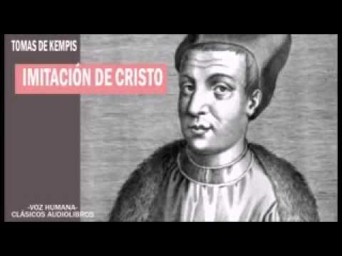 Imitar a Cristo de Tomás de Kempis  Completo  por  Clásicos AudioLibros   Voz Humana 1