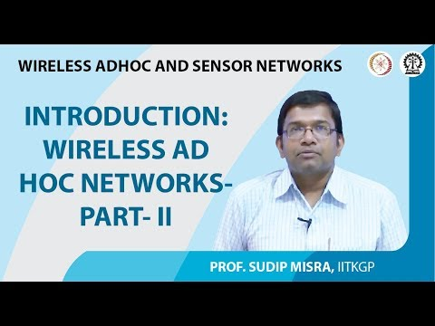 Introduction: Wireless Ad Hoc Networks- Part- II