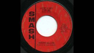 Watch Roger Miller Love Is Not For Me video