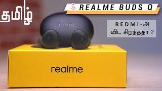 Realme Buds Q Unboxing - Redmi Earbuds S -க்கு போட்டியா??