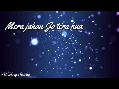 Mera Jahan Jo Tera Hua (Best Ringtone)