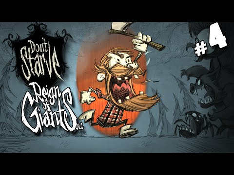 Don't Starve: Reign Of Giants - #4 - Chester! (Reign Of Giants DLC)