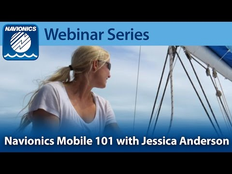 Webinar: Using Navionics Mobile For Power & Sail