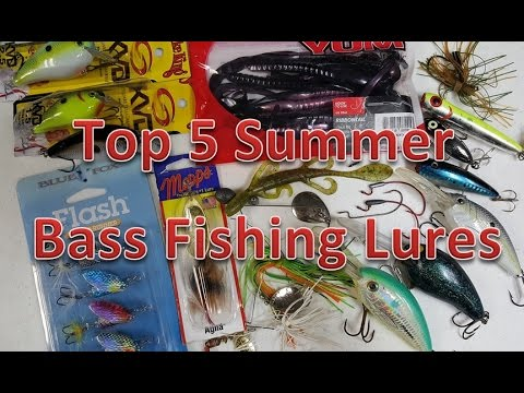 Top 5 Summer Bass Fishing Lures and Baits