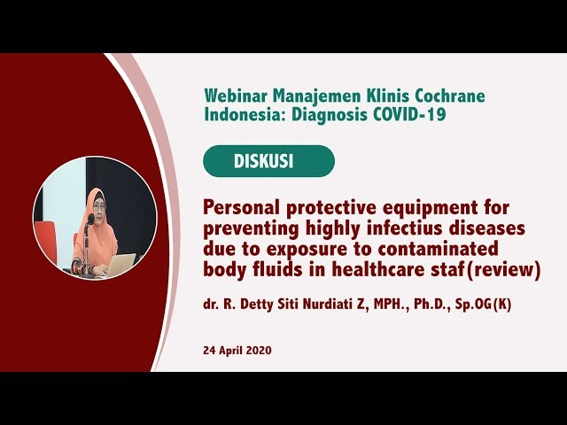 Diskusi Personal protective equipment for preventing highly infectious diseases due to exposure to c