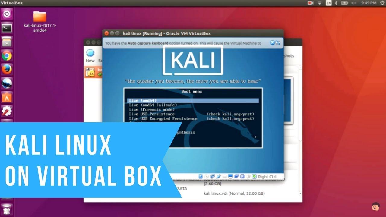How to install kali linux on virtual box on ubuntu(any version)