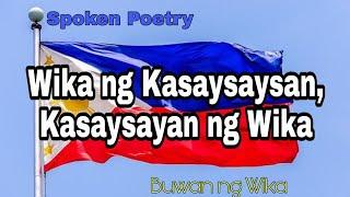 Spoken Poetry Wika ng kasaysayan, Kasaysayan ng Wika   Buwan ng Wika    Wikang Pilipino 2020