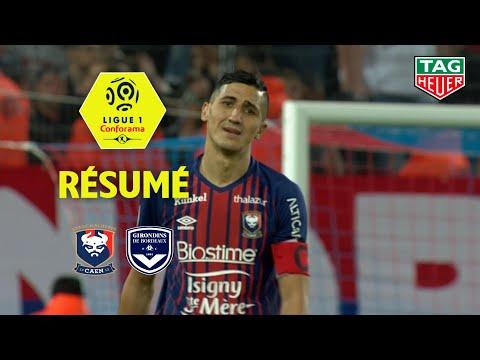 SM Caen - Girondins de Bordeaux ( 0-1 ) - Résumé - (SMC - GdB) / 2018-19