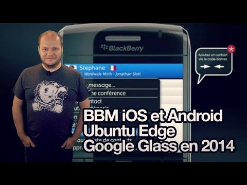 freshnews #494 Guide Blackberry messenger sur iOS et Android, Ubuntu Edge, Google Glass
