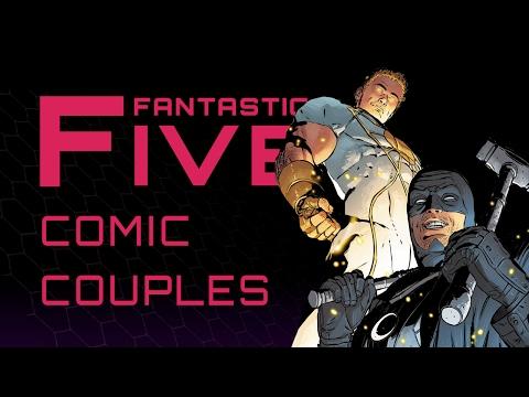 5 Best Comic Book Couples - Fantastic Five