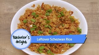 Leftover Schezwan Rice | Bachelor's Delight | Easy To Make Quick Chinese Dish