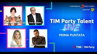 TIM Party Talent Live - Prima Puntata