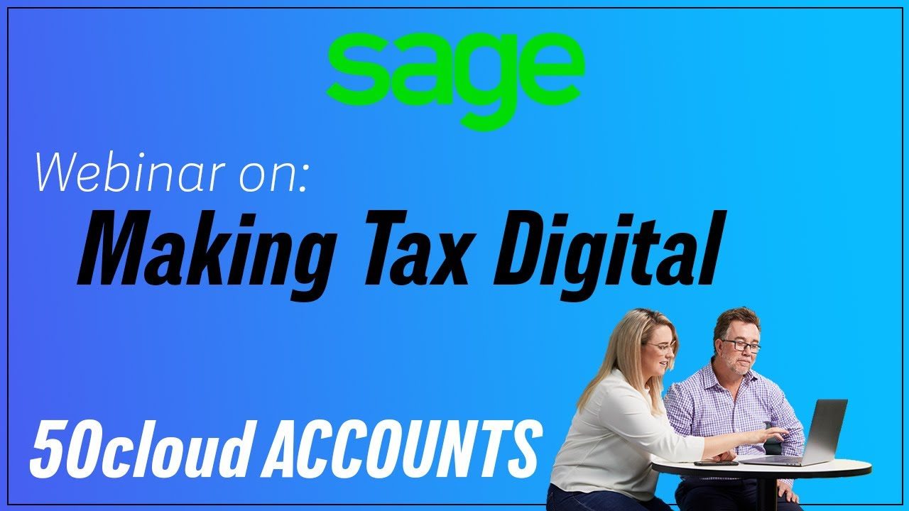 Sage 50 Accounts: Making Tax Digital