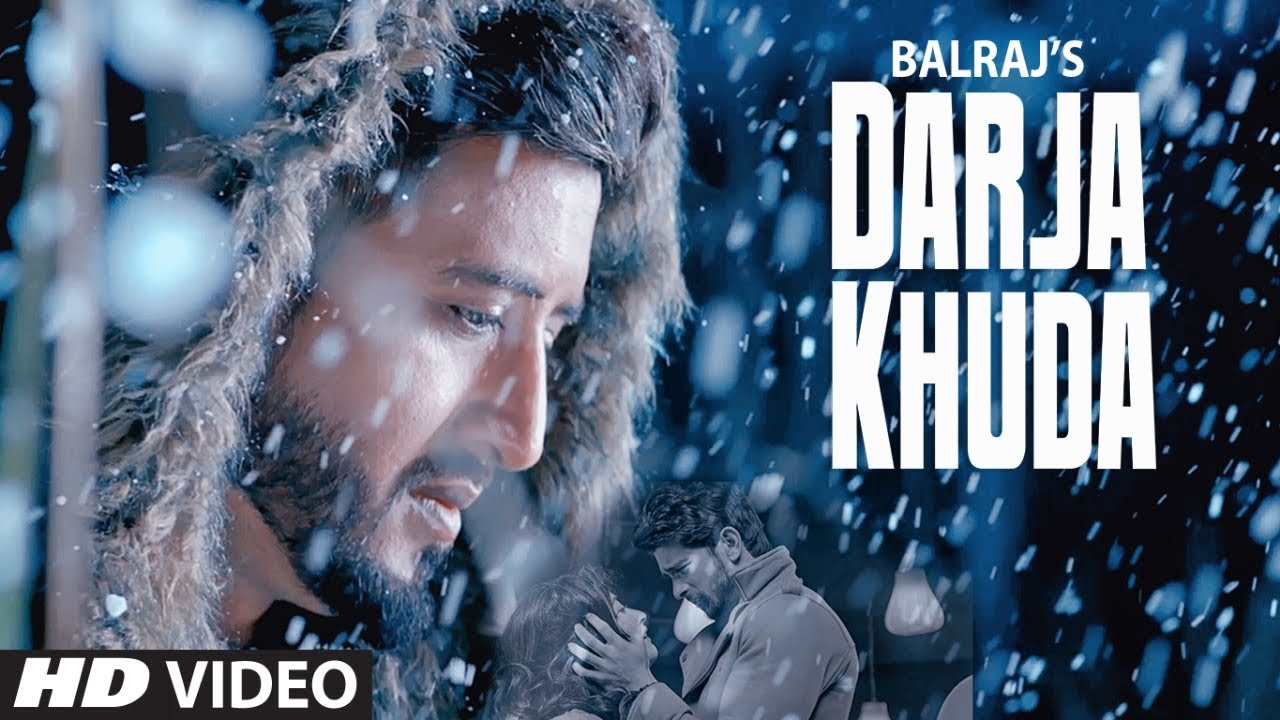 Darja Khuda (Full Song) Balraj | G Guri | Singh Jeet | Latest Punjabi Songs 2019