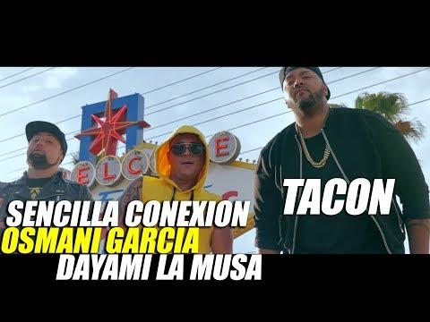 Смотреть клип Sencilla Conexion Feat. Osmani Garcia X Dayami La Musa - Tacon