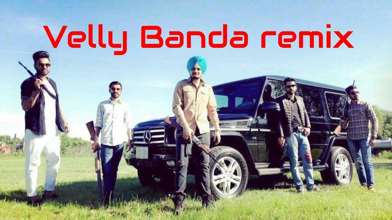 Sidhu Moose Wala Velly Banda New Song 2017 Remix Youtube