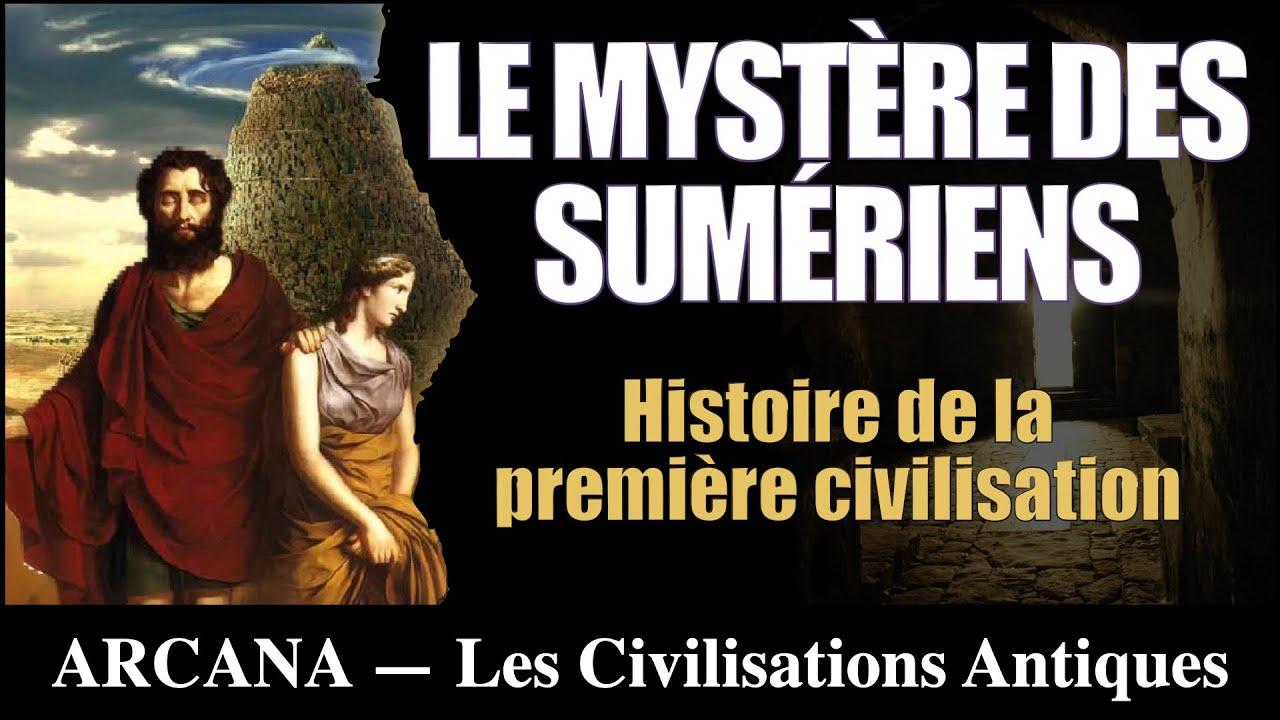 Le Mystère des Sumériens - Les Civilisations Perdues