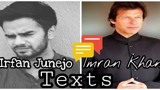 Irfan Junejo Texts Imran Khan After Becoming Prime Minister 😂 || Funny Txt Story