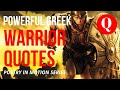 Better Die Standing Than Live Kneeling - POWERFUL GREEK QUOTES
