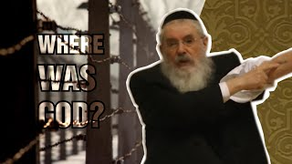 Where Was G-d During the Holocaust? A Holocaust Survivor Tells His Story
