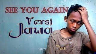 Video See You Again - Javanese version (Nelongso) download MP3, 3GP, MP4, WEBM, AVI, FLV Agustus 2017