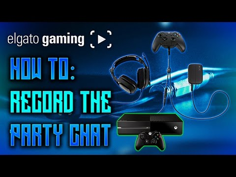 How To: Record Party Chat With The Elgato Chat Link Cable (XB1)