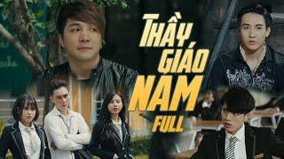 THẦY GIÁO NAM FULL HD | Lâm Chấn Khang, Tuấn Dũng, Phương Dung, Hàn Khởi, Suzie, Leo | Phim 2020