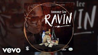 Tommy Lee Sparta - Ravin (Link Up)