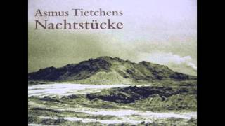 Asmus Tietchens - Nachtstücke (Erstes Nachtstück) 2014