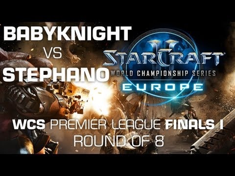 Stephano vs. BabyKnight - Quarter Finals - WCS Europe Premie