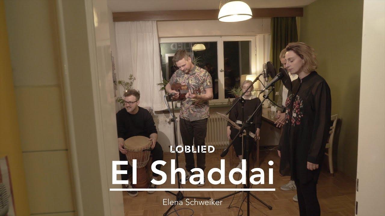 El Shaddai Loblied Youtube