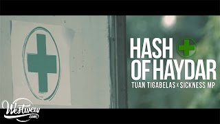 Download lagu Tuan Tigabelas x Sickness MP - Hash of Haydar