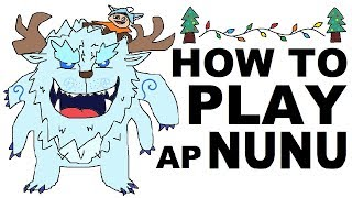 A Glorious Guide on How to Play AP Nunu