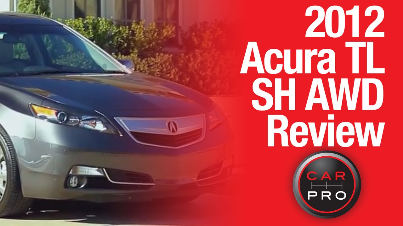 Test Drive 2012 Acura Tl Sh Awd Review