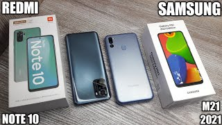 Galaxy M21 2021 vs Redmi Note 10 - Which Should You Buy ?
