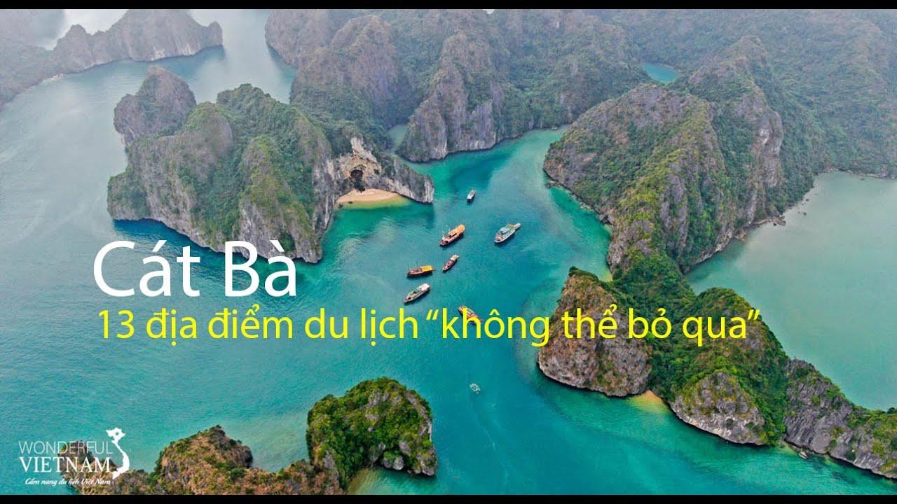 Trải nghiệm 13 địa điểm du lịch đẹp nhất ở Cát Bà, Hải Phòng | 13 must-go places in Cat Ba island.