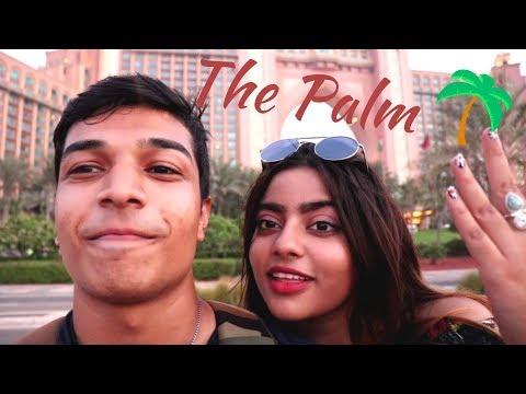 The Palm Jumeirah Vlog! (With Monorail Ride and Atlantis Dubai)