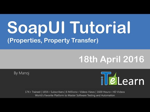 SoapUI Tutorials Properties, Property Transfer""