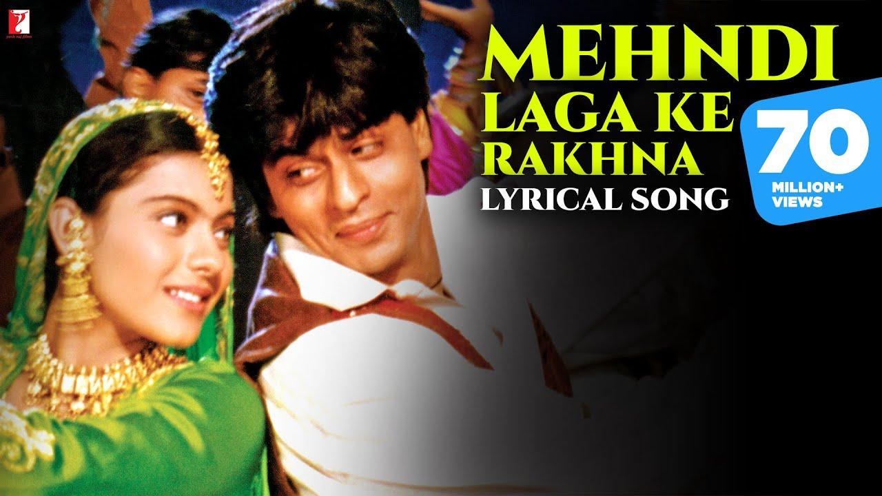 Download Mehndi Laga Ke Rakhna | Lyrical Song| Dilwale Dulhania Le Jayenge | SRK, Kajol | Anand Bakshi | DDLJ
