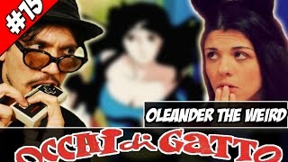 #15 Occhi Di Gatto SKA [con Oleander the Weird]