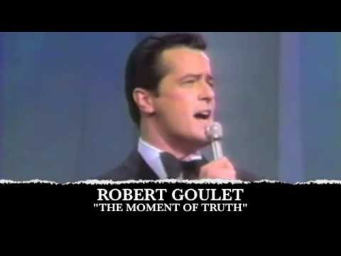 Robert Goulet - The Moment Of Truth